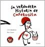 La Verdadera Historia de Caperucita Roja (ColeccióN Libros para SoñAr)