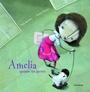 Amelia Quiere un Perro (ColeccióN Libros para SoñAr)