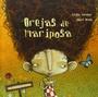 Orejas de Mariposa (Editorial Kalandraka - ColeccióN Libros para SoñAr)