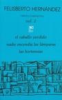 Felisberto Hernandez Obras completas Volumen 2