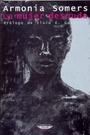 La Mujer Desnuda (ColeccióN Latinoamericana)