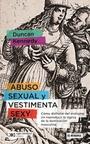Abuso, sexual y vestimenta sexy