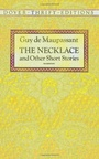 Necklace, The - And Other Stories