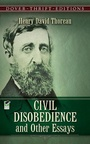Civil Disobediencie And Other Essays