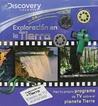 Exploración en la Tierra - Discovery