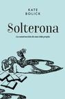Solterona