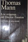 Origenes del Doctor Faustus, Los