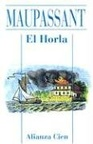 Horla, la (Alianza Cien)