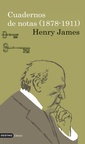 Cuadernos de Notas (1878 - 1911) (Henry James)