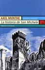 Historia de San Michele, La