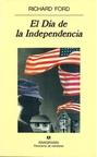 El DíA de la Independencia (5ª EdicióN. Panorama de Narrativas)