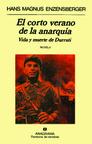Corto Verano de la Anarquia, el Vida y Muerte de Durruti