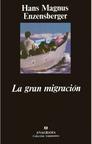 Gran Migracion, La