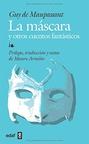 Mascara, la - y otros Cuentos Fantasticos