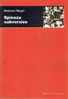 Spinoza Subversivo