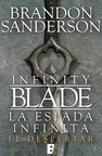 Infinity Blade - La Espada Infinita. El Despertar