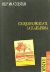 Coloquio sobre Dante. la Cuarta Prosa