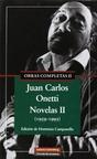 Juan Carlos Onetti - Obras Completas II - Novelas II (1959 - 1993): Para Una Tumba Sin Nombre...