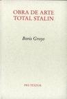Obra de arte total Stalin