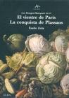 Vientre de Paris, el - la Conquista de Plassans (Iii-Iv)