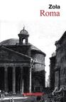 Roma (Las Tres Ciudades, Ii) (Editorial Cabaret Voltaire)