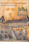 Descripcion de la ciudad de Quebec / Description of the City of Quebec (Voces) (Spanish Edition)