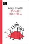 PáJaros en la Boca (ColeccióM Emecé 70 Aniversario)