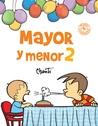 Mayor y Menor 2