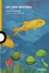 Un pez dorado