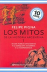 Mitos de la historia argentina, I