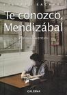 Te Conozco, Mendizabal