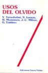 Usos del Olvido (ColeccióN Diagonal)