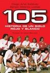 105 - Historia de un Siglo Rojo y Blanco