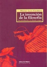 Invencion de la Filosofia, la - una Introduccion a la Filoso