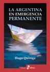 Argentina en Emergencia Permanente, La