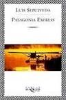 Patagonia Express (ColeccióN FáBula)