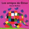 Amigos de Elmer, Los