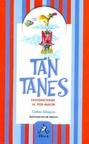 Tantanes (Editorial Altea - ColeccióN Faltó el Profe)