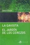 La gaviota - El jardín de los cerezos