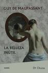 La Belleza InúTil (Diada Bolsillo Narrativa)