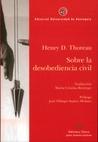 Sobre la desobediencia civil / Walden
