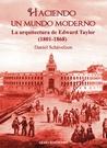 Haciendo un Mundo Moderno (Olmo Ediciones)