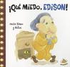 ¡Qué Miedo Edison! (ColeccióN FamosíSimos)