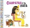 Cleopatra y su Gata (ColeccióN Famosisimos)