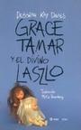 Grace, Tamar y el Divino Laszlo (Editorial Bajo la Luna - ColeccióN Buenos y Breves)
