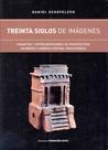 Treinta Siglos de Imagenes - Maquetas y Representaciones De