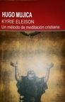 Kyrie Eleison - un Metodo de Meditacion Cristiana