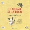 El AndaríN de la Noche (ColeccióN Mini CláSicos para Ver)