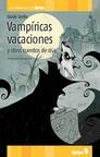 VampíRicas Vacaciones (ColeccióN los Amarillos de Quipu)