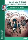 ¡San Martín! La aventura libertadora